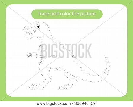 Tyrannosaurus Dinosaur. Trace And Color The Picture Children S Educational Game. Handwriting And Dra