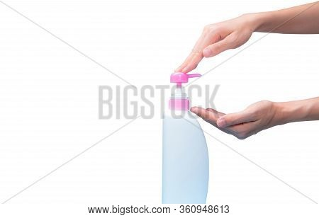 Woman Hand Pressed On Pump Cosmetic Bottle Isolated On White. Shampoo Or Hair Conditioner Plastic Bo