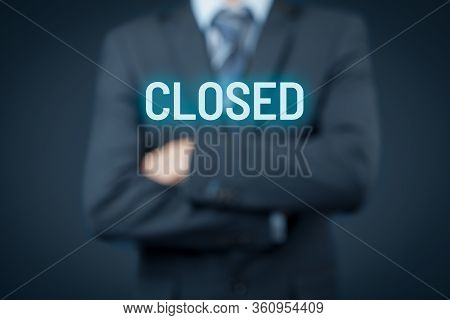 Business Closed Bankruptcy Concept. Businessman With Passive Resigned Gesture And Text Closed.