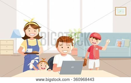 Mother Takes Care Of Father Who Tries To Work At Home. The Son And Daughter Want To Play With Their