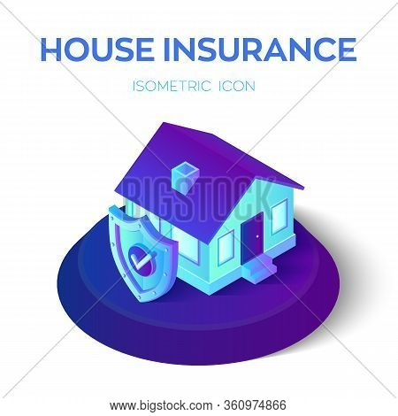 3d Isometric Insured House With Security Shield With Check Icon. Home And House Protection Insurance