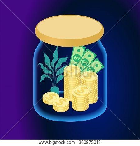 Glass Jar Full Of Money. Saving Dollar In Moneybox. Savings, Investment. Economic Crisis. Quarantine