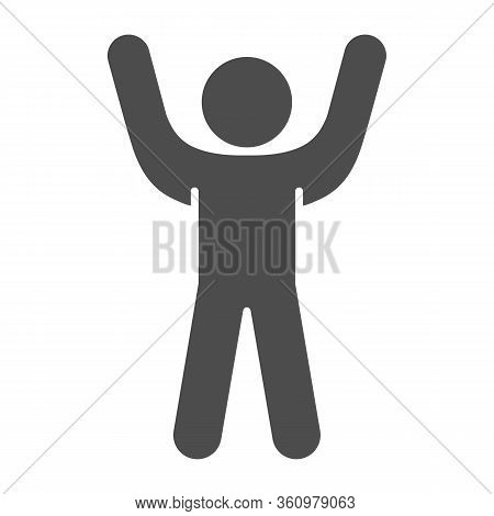 Stick Figure Cheering With His Hand Up Solid Icon. Man With Arms Up Glyph Style Pictogram On White B
