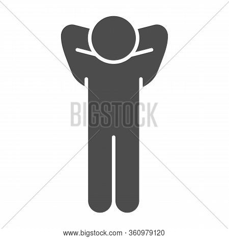 Success Pose Solid Icon. Man Pose With Hands Behind His Head Glyph Style Pictogram On White Backgrou
