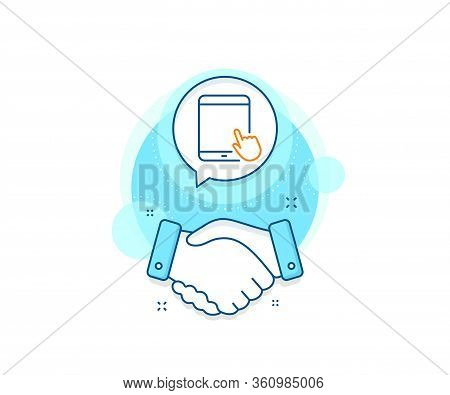 Mobile Device With Hand Cursor Sign. Handshake Deal Complex Icon. Tablet Pc Icon. Touchscreen Gadget