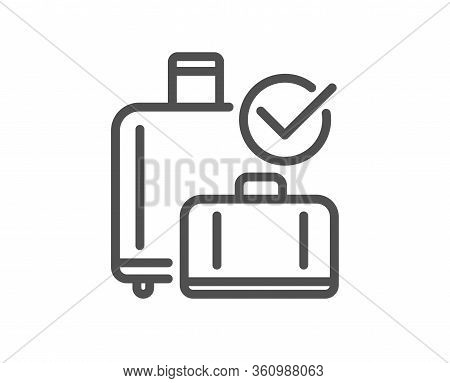 Airport Baggage Reclaim Line Icon. Airplane Check In Luggage Sign. Flight Checked Bag Symbol. Qualit