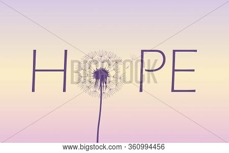 Hope Typography With Dandelion On Blue Sky Background Vector Illustration Eps10
