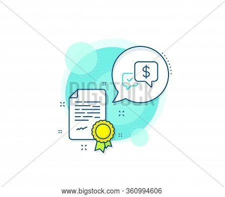 Dollar Exchange Sign. Certification Complex Icon. Payment Receive Line Icon. Finance Symbol. Certifi