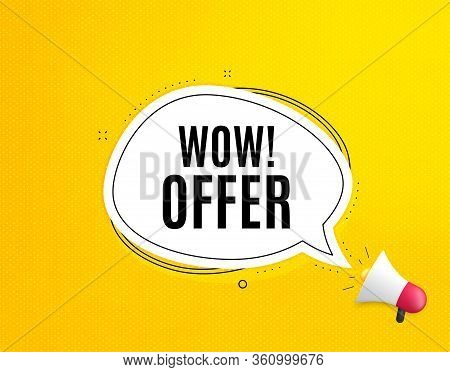 Wow Offer. Megaphone Banner With Chat Bubble. Special Sale Price Sign. Advertising Discounts Symbol.