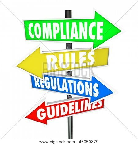 The words Compliance, Rules, Regulations and Guidelines on colorful arrow road signs directing you to comply wih important laws or standards poster