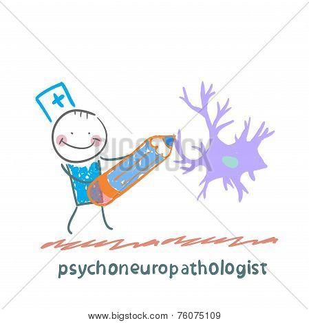 psychoneuropathologist  pencil draws the nerve cells