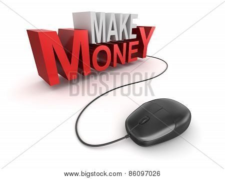 Make Money Text And Computer Mouse