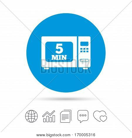 Cook in microwave oven sign icon. Heat 5 minutes. Kitchen electric stove symbol. Copy files, chat speech bubble and chart web icons. Vector
