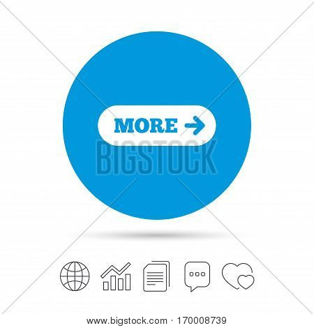 More with arrow sign icon. Details symbol. Website navigation. Copy files, chat speech bubble and chart web icons. Vector