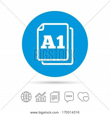 Paper size A1 standard icon. File document symbol. Copy files, chat speech bubble and chart web icons. Vector