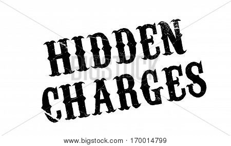 Hidden Charges rubber stamp. Grunge design with dust scratches. Effects can be easily removed for a clean, crisp look. Color is easily changed.