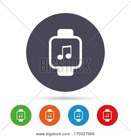 Smart watch sign icon. Wrist digital watch. Musical note symbol. Round colourful buttons with flat icons. Vector