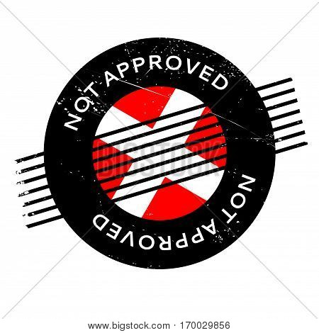 Not Approved rubber stamp. Grunge design with dust scratches. Effects can be easily removed for a clean, crisp look. Color is easily changed.