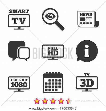 Smart TV mode icon. Widescreen symbol. Full hd 1080p resolution. 3D Television sign. Newspaper, information and calendar icons. Investigate magnifier, chat symbol. Vector