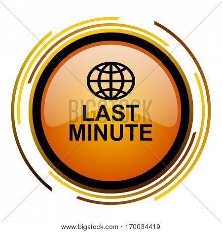Last minute sign vector icon. Modern design round orange button isolated on white square background for web and application designers in eps10.