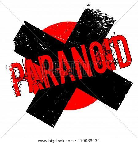 Paranoid rubber stamp. Grunge design with dust scratches. Effects can be easily removed for a clean, crisp look. Color is easily changed.