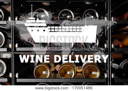 Text WINE DELIVERY and ship icon on wine bottles background