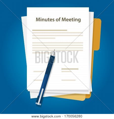 Minutes of meeting document paper write pen about summary of communication in office vector