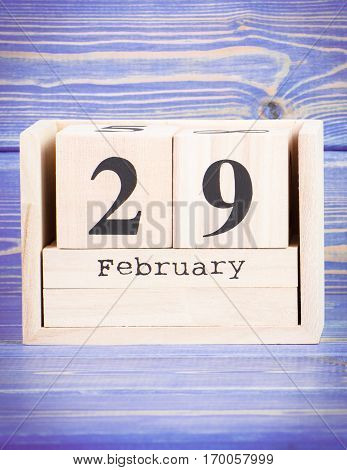 February 29Th. Date Of 29 February On Wooden Cube Calendar