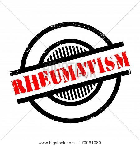 Rheumatism rubber stamp. Grunge design with dust scratches. Effects can be easily removed for a clean, crisp look. Color is easily changed.