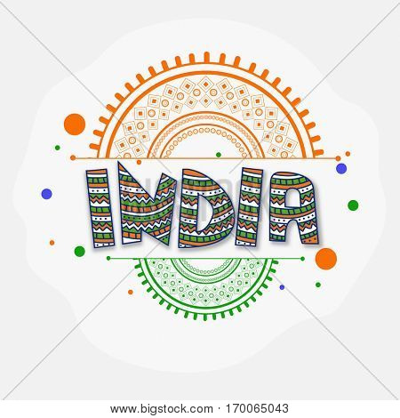 Tricolor Text India with Floral design decoration, Creative Poster, Banner for Indian Independence Day and Republic Day celebration.