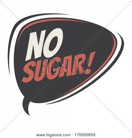 no sugar retro speech balloon