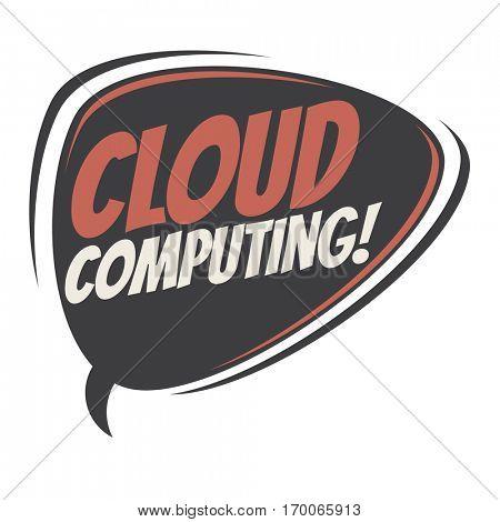 cloud computing retro speech balloon