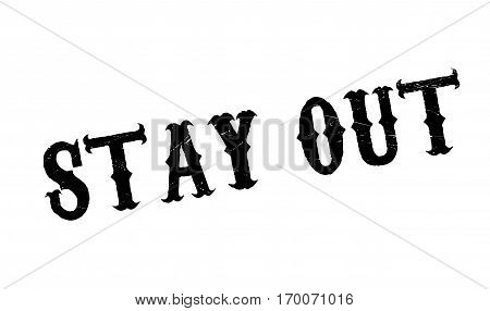 Stay Out rubber stamp. Grunge design with dust scratches. Effects can be easily removed for a clean, crisp look. Color is easily changed.