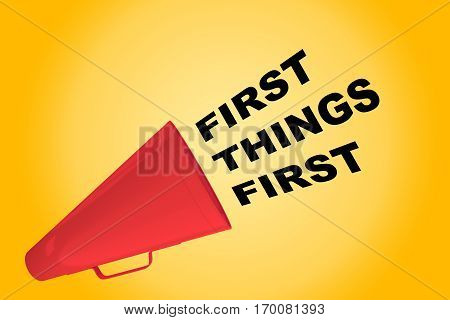 First Things First Concept