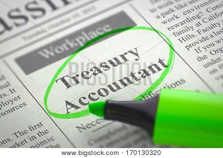 Newspaper with Advertisements and Classifieds Ads for Vacancy Treasury Accountant. Blurred Image. Selective focus. Hiring Concept. 3D Illustration.