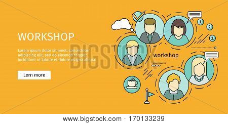 Business workshop banner. Team building, workshop, training skill, develop ability, expertise, business people teamwork, personal development growth, team leader skills concept. Vector line art