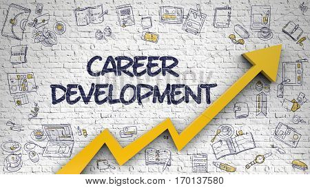 Brick Wall with Career Development Inscription and Orange Arrow. Success Concept. Career Development Drawn on White Wall. Illustration with Doodle Design Icons.