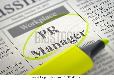 PR Manager - Classified Advertisement of Hiring in Newspaper, Circled with a Yellow Marker. Blurred Image. Selective focus. Job Search Concept. 3D.