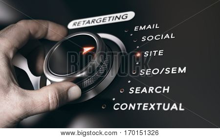 Hand turning a button with the title retargeting and 6 options black background. Online advertising and behavioral remarketing concept. Composite between a photography and a 3D background.