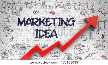 White Brickwall with Marketing Idea Inscription and Red Arrow. Development Concept. Marketing Idea - Success Concept. Inscription on the White Brick Wall with Doodle Icons Around.