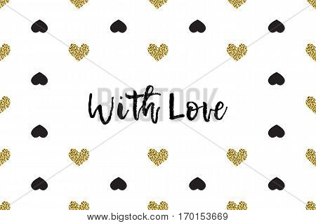 Valentine greeting card with text, black and gold hearts. Inscription - With Love