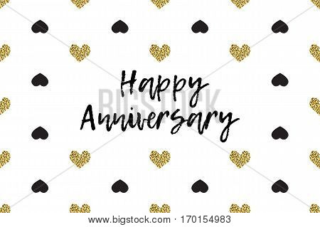 Valentine greeting card with text, black and gold hearts. Inscription - Happy Anniversary