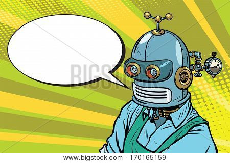 Robot Worker in apron says, the comic book bubble. Vintage pop art retro vector illustration