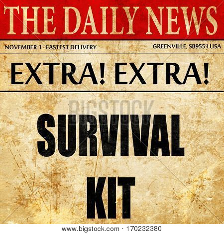 Survival kit sign, newspaper article text