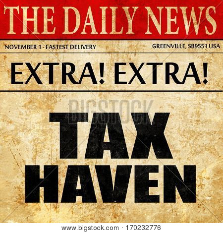 tax haven, newspaper article text