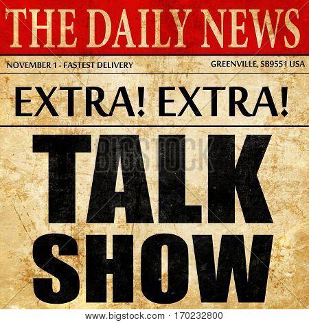 Talk show, newspaper article text