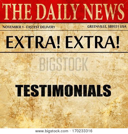 testimonials, newspaper article text