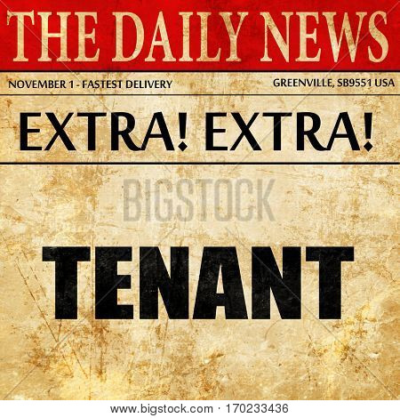 tenant, newspaper article text