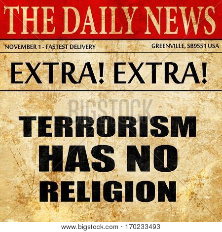 terrorism has no religion, newspaper article text
