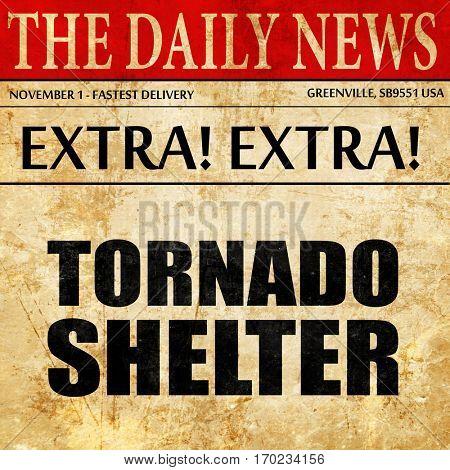tornado shelter, newspaper article text